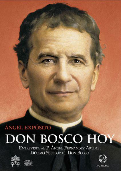 Don Bosco hoy, un llibro fresco y ameno sobre Don Bosco